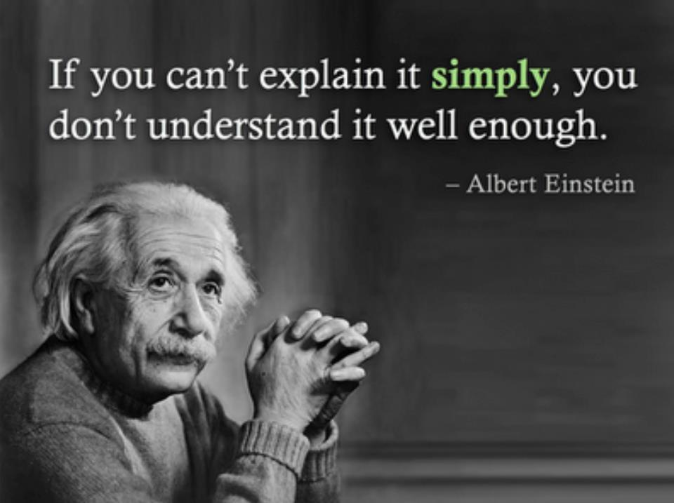 einstein-image-if-you-cant-explain-it-simply-you-dont-understand