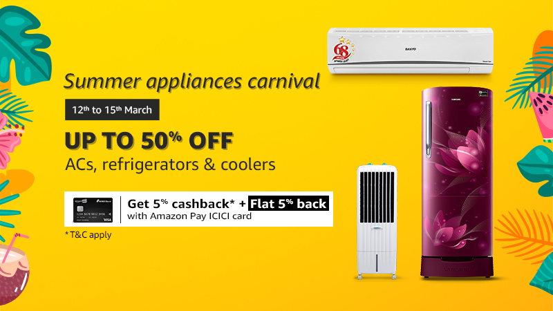 Summer Appliances Carnival Up to 50% Off on AC's, Coolers & Refrigerators
