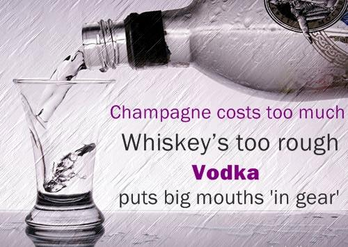 CHAMPAGNE, VODKA, AND WHISKEY QUOTES