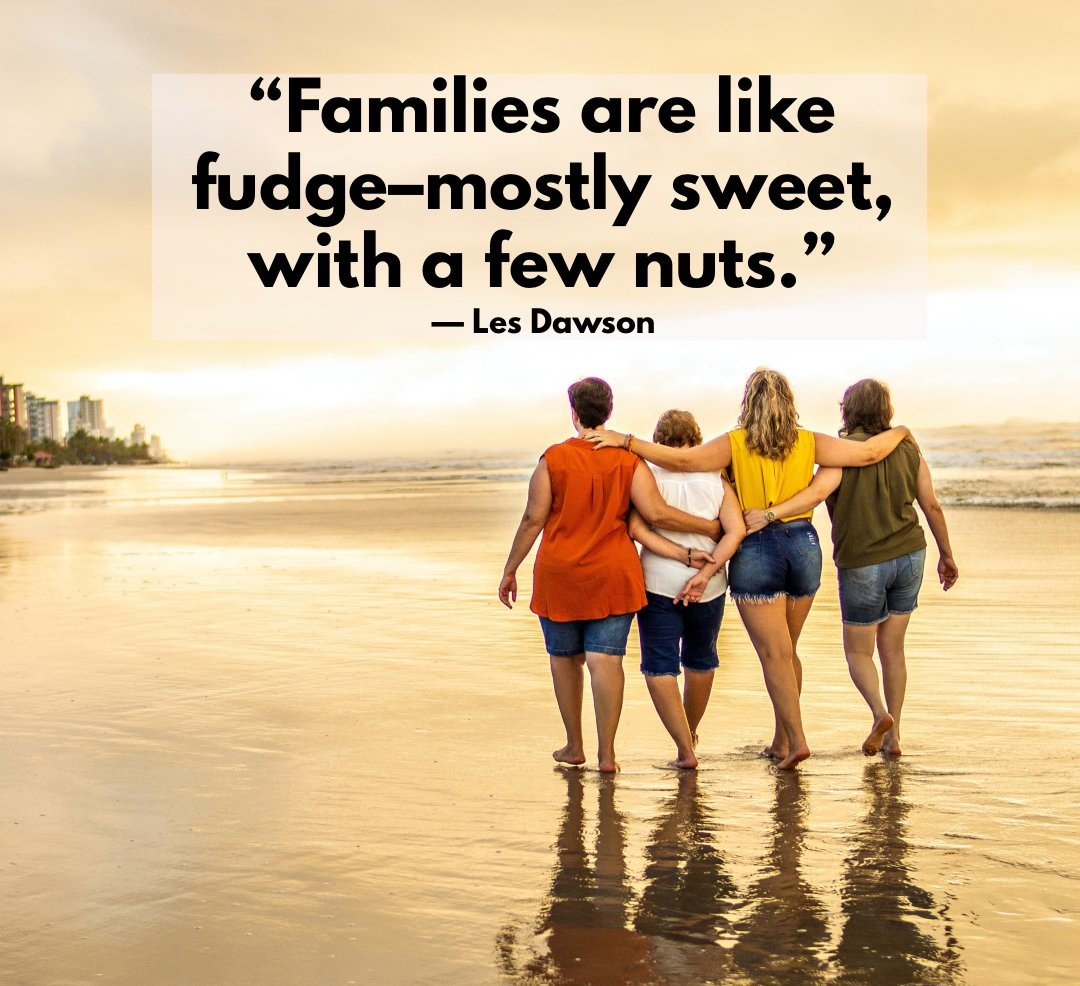 Quotes about having fun with family and friends